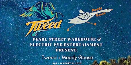 Tweed + Moody Goose w/ Giles McConkey tickets