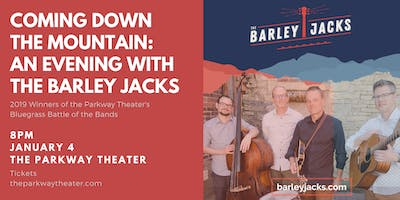 Coming Down The Mountain: An Evening with The Barley Jacks