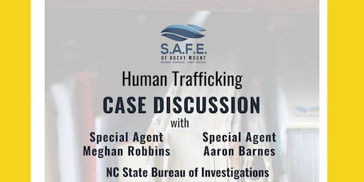 Human Trafficking Case Discussion (with NC State Bureau of Investigations)