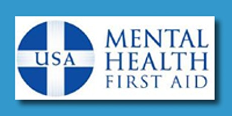 ADULT MENTAL HEALTH FIRST AID - FREE (Greater North Penn Region) tickets