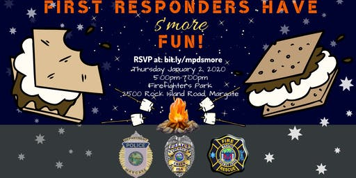First Responders Have S'More Fun!