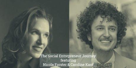 The Ashoka Social Entrepreneur Journey w/ Nicola Forster & Caroline Kant Tickets
