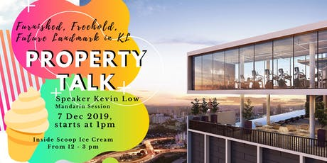 Exclusive Property Talk on Freehold 6 star Furnished unit in KL tickets