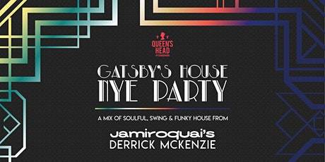 Gatsby's House - NYE Party tickets