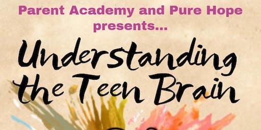 Understanding the Teen Brain!