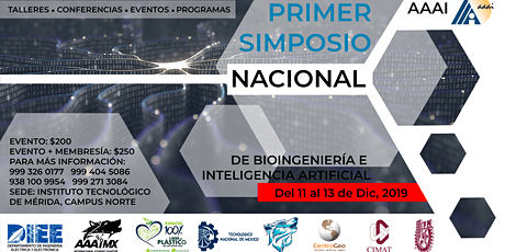 1er SIMPOSIO NACIONAL DE BIOINGENIERIA E INTELIGENCIA ARTIFICIAL boletos