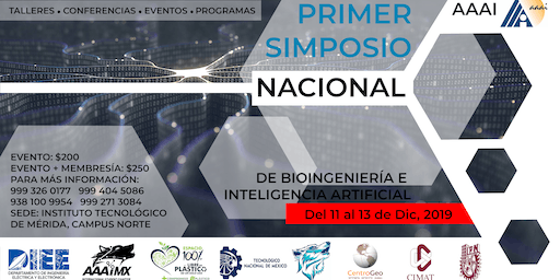 1er SIMPOSIO NACIONAL DE BIOINGENIERIA E INTELIGENCIA ARTIFICIAL