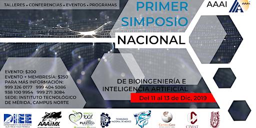 1er SIMPOSIO NACIONAL DE BIOINGENIERIA E INTELIGENCIA ARTIFICIAL