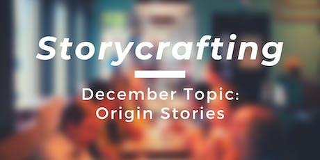Storycrafting: Origin Stories tickets