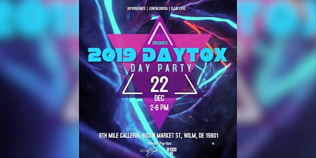 2019 Daytox Day Party tickets