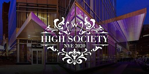 HIGH SOCIETY NYE 2020 AT THE W BOSTON