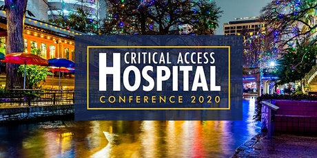 Critical Access Hospital Conference 2020 Hosted by Eide Bailly tickets