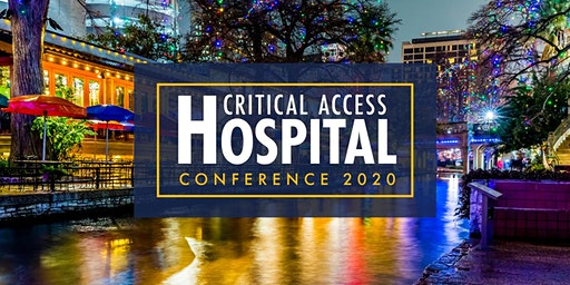 Critical Access Hospital Conference 2020 Hosted by Eide Bailly
