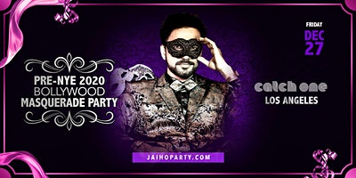 Pre-NYE 2020 Bollywood Masquerade Party in Los Angeles