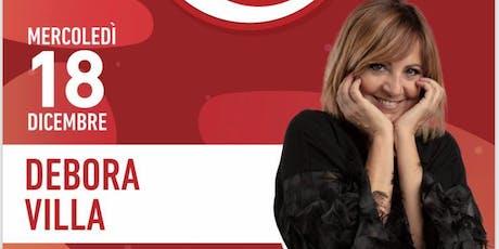 Debora Villa in fatti una risata. Aperitivo con welcome drink offerto biglietti