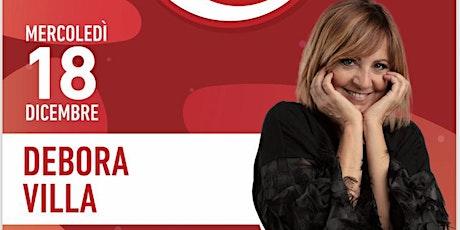 Debora Villa. Conferma di partecipazione all'evento biglietti