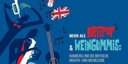 Mehr als Britpop und Weingummis: Hamburg und die britische Kreativ- und Musikszene