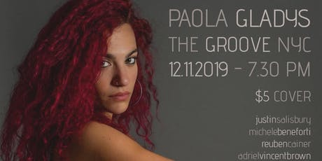 Paola Gladys at The Groove NYC tickets