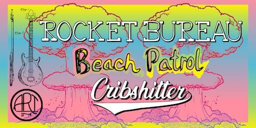Rocket Bureau / Beach Patrol / Cribshitter at Art In