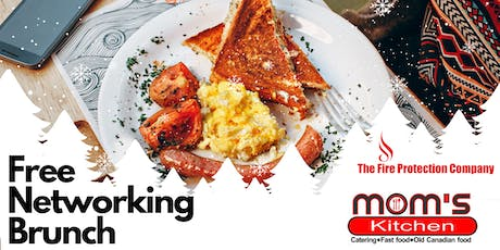 Free Brunch Networking at Mom's Kitchen with The Fire Protection Company tickets
