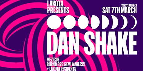 Lakota Presents: Dan Shake & Mézigue tickets