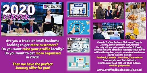 Trafford Business Club 2020 Vision