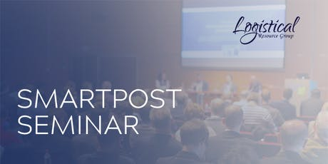 SmartPost Seminar by Logistical Resource Group tickets