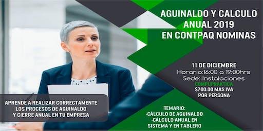 AGUINALDO Y CALCULO ANUAL 2019 EN CONTPAQI NOMINAS