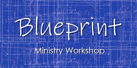 Blueprint Ministry Workshop  tickets