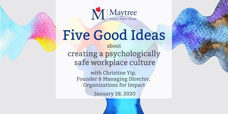 Five Good Ideas about creating a psychologically safe workplace culture tickets