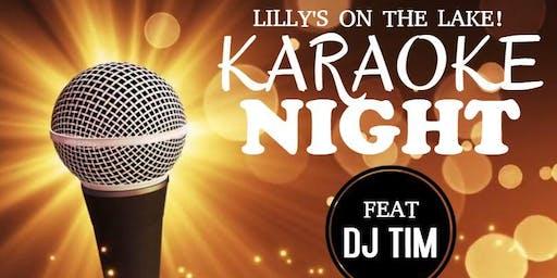 Karaoke Dj Tim at Lilly's on the Lake