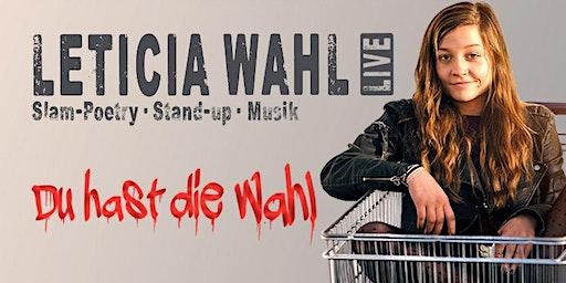 "Slam-Poetry, Stand-up und Musik: Leticia Wahl mit ""Du hast die Wahl"""