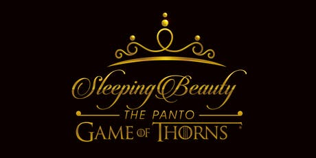 Sleeping Beauty the Panto - Game of Thorns (Port Elgin) tickets
