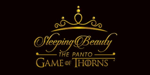 Sleeping Beauty the Panto - Game of Thorns (Port Elgin)