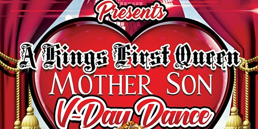A Kings First Queen, Mother & Son Dance