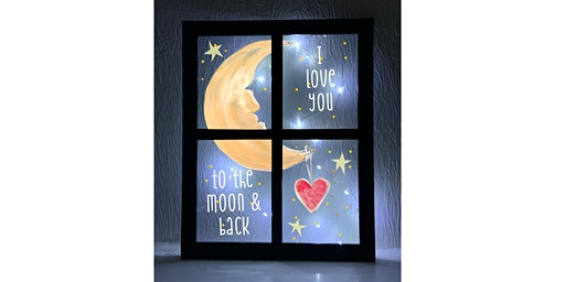 MOON & BACK window with Lights Paint Sip Wine Art Maker Class