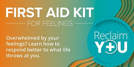 First Aid Kit for Feelings: February Workshop tickets
