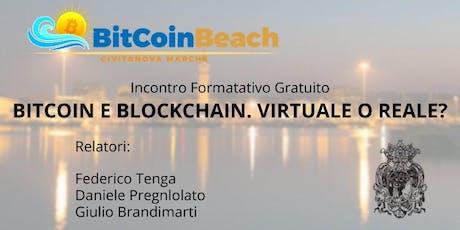 Bitcoin & Blockcahin. Virtuale o Reale? biglietti