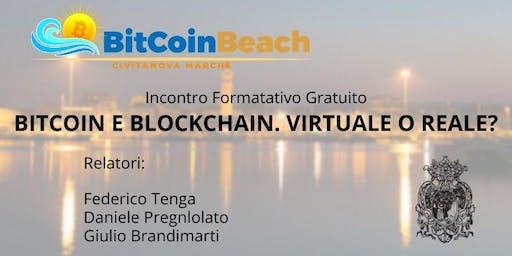 Bitcoin & Blockcahin. Virtuale o Reale?