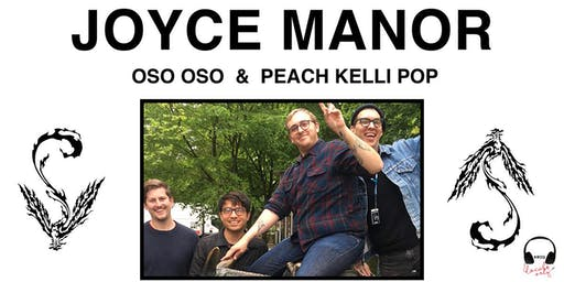 Joyce Manor with Oso Oso and Peach Kelli Pop