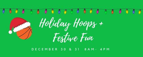 Holiday Hoops & Festive Fun tickets