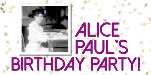 Alice Paul's Birthday Party