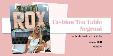 Fashion Tea Table  Negroni entradas