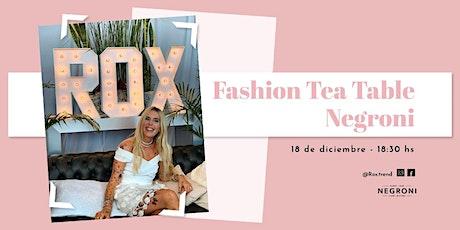 Fashion Tea Table  Negroni entradas