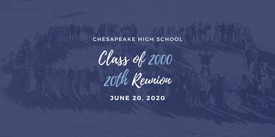 Chesapeake High School Class of 2000 - 20th Class Reunion