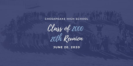 Chesapeake High School Class of 2000 - 20th Class Reunion tickets