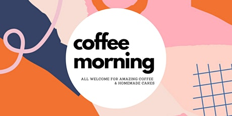 Coffee Morning - all welcome tickets