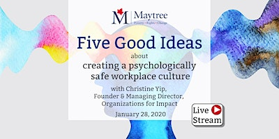 Livestream: Five Good Ideas about creating a psychologically safe workplace