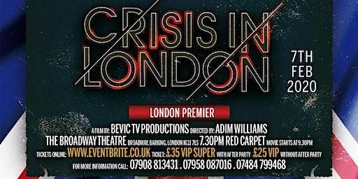 CRISIS IN LONDON