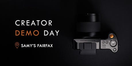 Creator Demo Day at Samy's Fairfax tickets